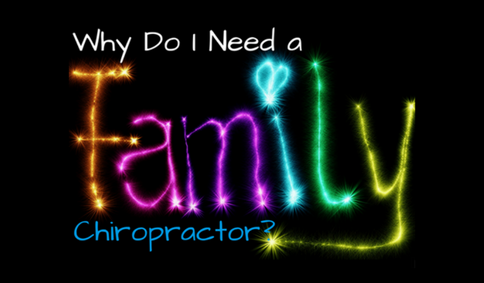 What is a Family Chiropractor?